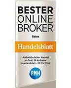 flatex - Bester Online Broker. Handelsblatt. Im Test: 16 Anbieter, 23.05.2018